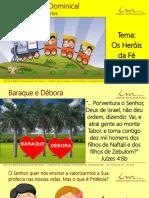 4a Aula Slides CRI INT Os Herois Da Fe Baraque e Debora 15-01-17