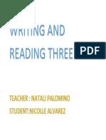 Writing and Reading Three