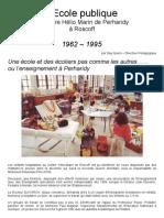Ecole Publique du CHM de Perharidy de 1962 à 1995