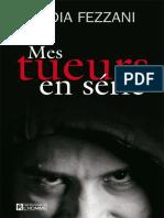 Fezzani, Nadia - Mes tueurs en série (2012, Éditions de l'Homme (Les), 978-2-7619-3054-3).epub