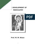 The Development of Mariolatory