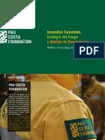 Incendios Forestales, Ecología del Fuego y Gestión de Emergencias - Pau Costa Foundation
