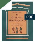 Holanda, Sérgio Buarque de - A Herança Colonial - Sua Desagregação