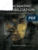Raman Kapur - Psychiatric rehabilitation _ a psychoanalytic approach to recovery (2016, Karnac Books Ltd).pdf