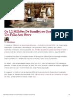 Os 5,2 Milhões de Brasileiros Que Não Terão Um Feliz Ano Novo