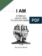 I AM - Symbols Jesus Used to Explain Himself