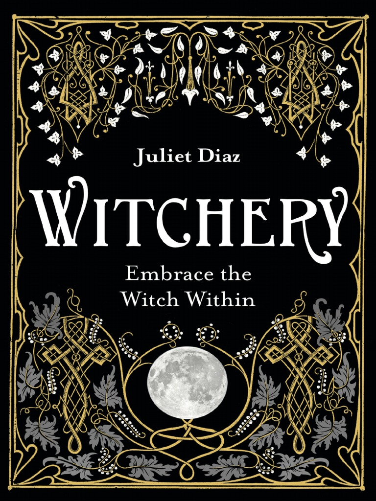 Witchery - Juliet Diaz (Intro & Chapter One) | Resin | Witchcraft