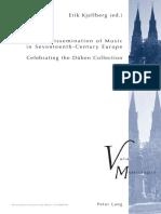 Erik Kjellberg (ed.) - The Dissemination of Music in Seventeenth-Century Europe-Peter Lang.pdf