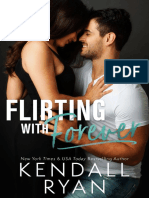 Flirting With Forever- Kendall Ryan R&a