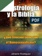 ASTROLOGÍA ¿Qué Dice La Biblia de Los Signos Zodiacales