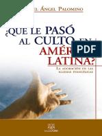 Que Le Paso Al Culto America Latina Muestra