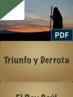 Triunfo y Derrota - El Rey Saúl