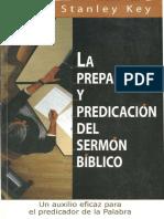 Jerry Stanley Key. (2006). La Preparación y Predicación Del Sermón Bíblico.