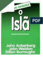 John Ankerberg, John Welton - OS FATOS SOBRE o Islã
