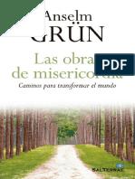 Las Obras de Misericordia. Cami - Anselm Grun