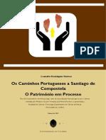 Os Caminhos Portugueses a Santiago de Compostela