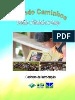 Abrindo Caminhos - Caderno de Introdução - Projeto Tecendo a Cidadania no Campo (Pronera EJA)