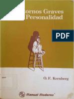 Trastornos graves de la personalidad.