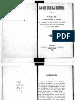 Lo que dice la historia.Cartas al Señor Ministro de Ultramar. Madrid.Tip. de los Hijos de M. G. Hernández.1893