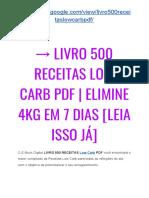 → Livro 500 Receitas Low Carb PDF 2019   É Balela? Já Tentou de Tudo e Nada??