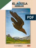 ElAguilaRebelde-VMRabolú