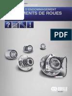 La compétence en matière de pièces détachées. Diagnostic d endommagement. Roulements de roues P A R T N E R Y O U R.pdf