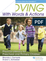 Rhonda L. Clements, Sharon L. Schneider - Moving With Words & Actions _ Physical Literacy for Preschool and Primary Children Ages 3 to 8-Human Kinetics (2017)