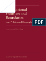 Victor Prescott, Gillian D. Triggs - International Frontiers and Boundaries_ Law, Politics and Geography (2008).pdf