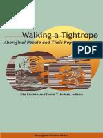 Ute Lischke & David T. McNab - Walking a Tightrope - Aboriginal People and Their Representations.pdf