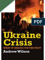 Ukraine Crisis by Andrew Wilson