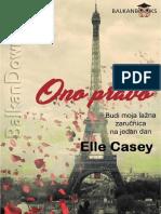 Elle Casey - Ono Pravo
