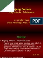 8.2.2 KEJANG DEMAM, Meningitis, Ensefalitis_dr Anidar