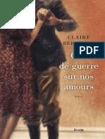Ciel de Guerre Sur Nos Amours - Claire Bergeron