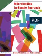 Pat Brunton, Linda Thornton - Understanding the Reggio Approach Early Years Education in Practice (2006)