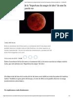 Que Es El Eclipse Total de La Superluna de Sangre