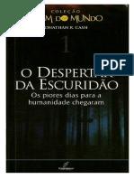 Jonathan R. Cash - Coleção O Fim do Mundo 1 - O Despertar da Escuridão.pdf