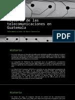 historia+de+las+telecomunicaciones+en+guatemala
