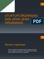 Stuktur Organisasi Dan Jenis-jenis Organisasi