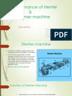 Maintenance of Stenter & Steamer 1