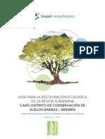 Guía para la restauración ecológica de la región subandina - Distrito de Conservación de Suelos Barbas Bremen