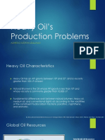 Heavy Oil's Production Problems