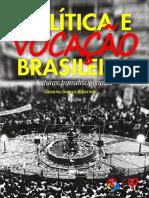 ALBORNOZ, Suzana Guerra - Política e Vocação Brasileira - Leituras Transdil