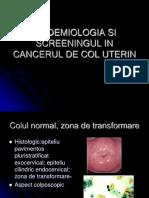 2.a.epidemiologia Si Screeningul in Cancerul de Col Uterin
