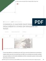 Conheça o Hacker Que Disse Ter Descoberto OVNIs Em Imagens Da NASA - Mega Curioso