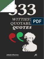 333 Wittiest Quotable Quotes