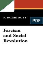 Fascism and Social Revolution (1936) - R. Palme Dutt