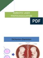 Amniotic Laser Photocoagulation