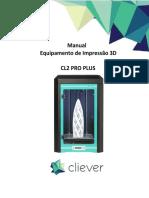 Primeira Utilizacao Impressora 3d Cliever Cl2 Pro Plus