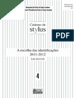 Caderno de Styllus 04 (A escolha das identificações)