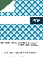 02. Cistitis, Pielonefritis y Litiasis Renal Tto (1)